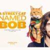 Crítica: Um Gato de Rua Chamado Bob (A Street Cat Named Bob)