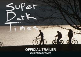 Crítica: Super Dark Times (2017)