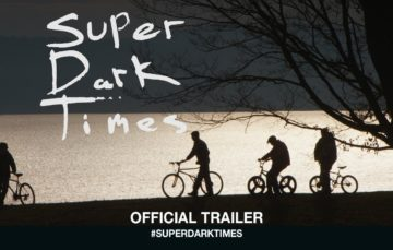 As Tops do Kacic: Crítica: Super Dark Times (2017)
