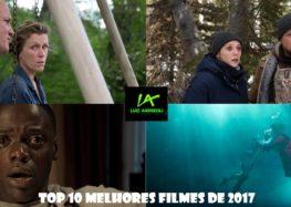 TOP 10 Melhores Filmes de 2017