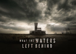 Crítica: What The Waters Left Behind (Los Olvidados)
