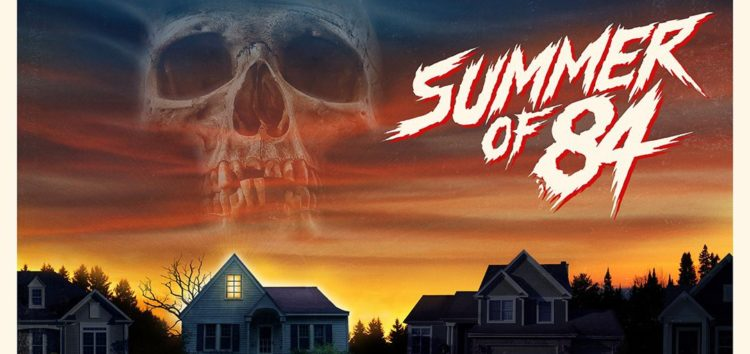 Crítica: Summer of 84 (2018)
