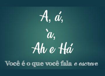 Fernanda Bedran: A, á, à, Ah e Há