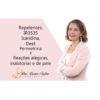 Luciane Trofino - Repelentes : IR3535, Icaridina, DEET, Permetrina