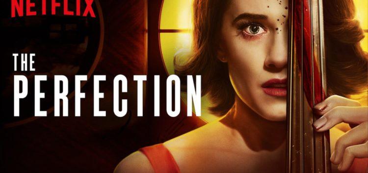 Crítica: The Perfection (2019)