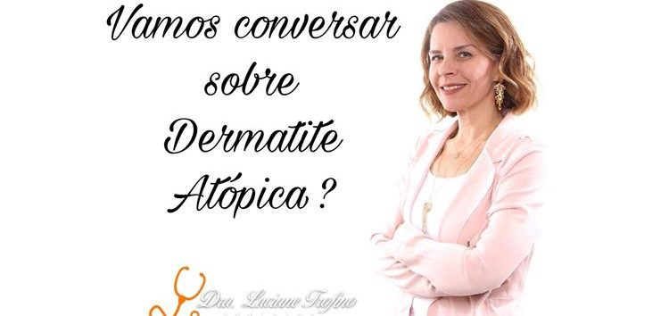 Luciane Trofino: Dermatite atópica